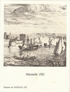 Menu Bateau Paquebot RENAISSANCE Illustration Marseille 1722 Marquis De Gueidan - Schiffe