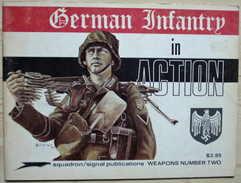 Squadron/Signal Publications - German Infantry In Action - Guerre 1939-45