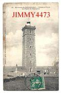 CPA - Le Phare Du Cap Lévy En 1913 - FERMANVILLE - Environs De CHERBOURG 50 Manche - Edit. L. Ratti  N° 10 - Recto-Verso - Phares