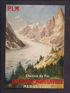 CPM Publicité - CHAMONIX MONT BLANC MONTENVERS MER DE GLACE - Reproduction Affiche Ancienne Tourisme Voyage PLM - Publicidad