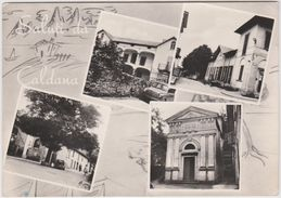 Italie : Saluti   Da  CALDANA : Vues - Italia