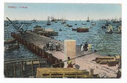 TRIPOLI - IL PORTO 1915   FP - Libya