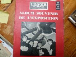 SOIR ILLUSTRE SOUVENIR EXPO 1958 Les 100 Meilleures Photos - Journaux - Quotidiens