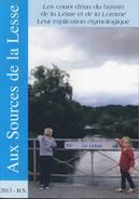 EPUISE Sources De La Lesse Hors-série Contrat De Rivière LIBIN LIBRAMONT TELLIN WELLIN ROCHEFORT HOUYET DINANT Eneuf - Culture