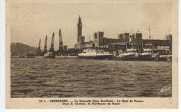 CPA 50 ( Manche ) - CHERBOURG - La Nouvelle Gare Maritime - Le Quai De France - Cherbourg