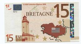 "Billet De 15 Euros ""Bretagne"" 2008 - CGB - Billet Fictif 15€ - Brittany Banknote - EURO"