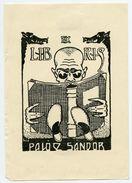 BOOKPLATE : EX LIBRIS - PALO E SANDOR (ARTIST : WIMPLER??) - Bookplates