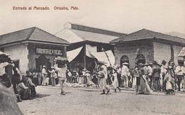 MEXICO ... Entrada Al Mercado, Orizaba, 191? - Mexiko
