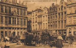 BRUXELLES - Grand'Place - Marché Aux Fleurs - Marchés