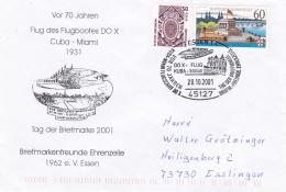 Germany  Cover Essen 2001 Vor 70 Jahren Do X Flug Kuba-Miami - Tag Der Briefmarke (DD16-1) - Tag Der Briefmarke