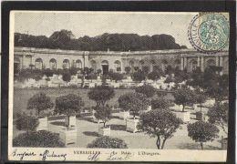 7877 . VERSAILLES . LE PALAIS . L ORANGERIE . (recto /verso)  ANNEE 1904 . - Versailles (Château)