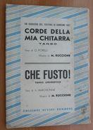 SPARTITO SANREMO1957 CORDE DELLA MIA CHITARRA-CHE FUSTO TANGO UMORISTICO- - Partitions Musicales Anciennes