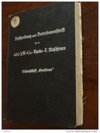 Großes Handbuch Für Schlachtschiff Gneisenau , Kiel 1938 , 460 KW-Gs- Turbo - E-Maschinen , Sehr Viele Klappkarten,  AEG - Boten