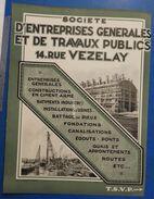 Société D'Entreprise Générale Et De Travaux Publics  : Constructions Industrielles, Cités Ouvrières, Béton, Battage 1925 - France