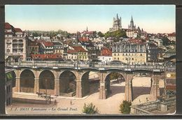 Carte Postale ( Lausanne / Le Grand Pont ) - VD Waadt