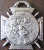 Belle Médaille Journée Du Poilu 1915 - La Marne 1914, Yser 1915, Verdun La Somme 1916 - Très Bon état - France