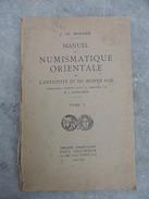 MANUEL DE NUMISMATIQUE ORIENTALE DE L'ANTIQUITE ET DU MOYEN AGE.1923-1936 - Books & Software