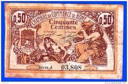 CHAMBRE DE COMMERCE DE BONE ALGERIE DELIBERATION 18 MAI 1915  50 CENTIMES SERIE A N° 03808 - NOTRE SITE Serbon63 - Algeria