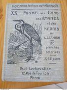 Faune Des Lacs, Des étangs, Des Marais, L. Germain, Encyclopédie Pratique Du Naturaliste, 1925, - Livres, BD, Revues