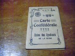 C.G.T.  CARTE CONFEDERALE UNION DES SYNDICATS DE LA SEINE  TIMBREE 1910  CGT - Old Paper