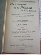 Flore Complète Portative De La France Et De La Suisse, Gaston Bonnier Et G. De Layens, Librairie Générale De L'enseignem - Livres, BD, Revues