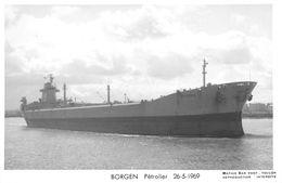 """¤¤  -  Carte-Photo Du Bateau De Commerce """" BORGEN """"   -  Pétrolier  -  Voir Description   -  ¤¤ - Tankers"""