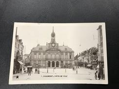 1 - CHAUMONT L'Hotel De Ville - 1914 Timbrée - Chaumont