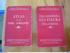 """""""Pour Reconnaître Les Fleurs, Flore Simplifiée"""" Et """"Atlas De La Flore Simplifiée"""", Th. Moreux, 1925 - Livres, BD, Revues"""