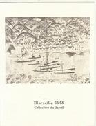 Menu Bateau Paquebot RENAISSANCE Illustration Marseille 1543 Collection Du Serail - Boten