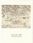 Menu Bateau Paquebot RENAISSANCE Illustration Marseille 1543 Collection Du Serail - Schiffe