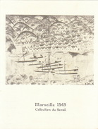 Menu Bateau Paquebot RENAISSANCE Illustration Marseille 1543 Collection Du Serail - Bateaux