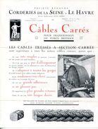 LE HAVRE.CORDERIES DE LA SEINE.CABLES CARRES POUR TRANSMITION DE FORCE MOTRICE. - Non Classés