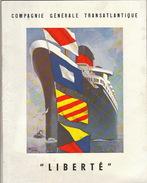 Livre Illustration Collin Compagnie Générale Transatlantique Bateau Paquebot LIBERTE - Boten