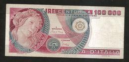 ITALIA - BANCA D' ITALIA - 100000 Lire BOTTICELLI (Firme: Ciampi / Stevani - Decr. 10/05/1982) REPUBBLICA ITALIANA - [ 2] 1946-… : Républic