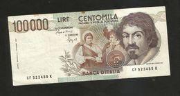 ITALIA - BANCA D' ITALIA - 100000 CARAVAGGIO I° TIPO (Firme: Ciampi / Speziali) Rep. Italiana - [ 2] 1946-… : Républic