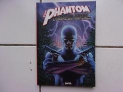 Bd En Français THE PHANTOM L'ombre Qui Marche  (éditions Dante 2009 TBE) - Livres, BD, Revues