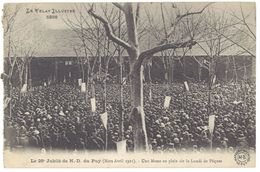 Cpa Le 28e Jubilé De N.D. Du Puy - Une Messe En Plein Air Le Lundi De Pâques ( Cachet Perlé Félines ) - Le Puy En Velay