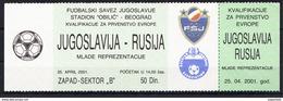 FOOTBALL YUGOSLAVIA-RUSSIA 2001 - Match Tickets