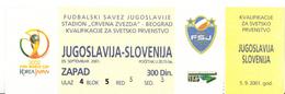 FOOTBALL YUGOSLAVIA-SLOVENIA 2001 - Match Tickets