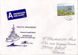 MARCOPHILIE NAVALE LETTRE ISLANDE FREGATE PRIMAUGUET MISSION GRAND NORD REYKJAVIK 1999 - 1944-... Republique