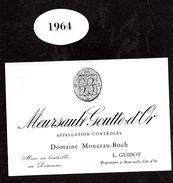 Etiquette Bourgogne Meursault Goutte D'Or Monceau Boch 1964 - Bourgogne