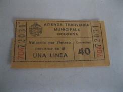 AZIENDA TRANVIARIA MUNICIPALE  Di BOLOGNA Vecchio Biglietto Da 40 Centesimi Anni  30/40 - Tramways