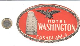 ETIQUETA DE HOTEL  - HOTEL WASHINGTON  -CASABLANCA - Etiquettes D'hotels