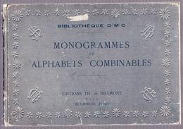 Livre   MONOGRAMMES ET ALPHABETS COMBINABLES   éditions Dillmont à Mulhouse   31 Planches - Livres, BD, Revues