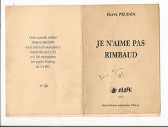 Livret De 8 Pages , Je N'aime  Pas Rimbaud , Par Hervé Prudon ( Urubu) 1996, N° 2 , Didicacé - Books, Magazines, Comics