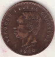 Cambodge, 10 Centimes 1860 Bruxelles . Norodom Ier Variété La Signature Plus Basse .Lec. 22a - Cambodge
