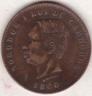Cambodge, 10 Centimes 1860 Bruxelles . Norodom Ier Variété La Signature Plus Basse .Lec. 22a - Cambodia