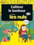 Cultiver Le Bonheur Pour Les Nuls 2017 NEUF - Non Classés