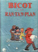 Livre   BICOT ET LES RAN-TAN-PLAN    Année 1974 - Autres Objets BD