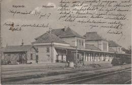 AK Kaposvár Kopisch Pályaudvar Vasutallomas Bahnhof Gare Railway Station Österreich Ungarn Magyarorszag Hongrie Hungaria - Ungarn